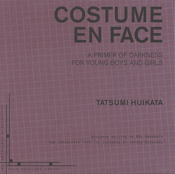 3 Signals to the Mermaid: An Inadequate Reading of Costume En Face by Tatsumi Hijikata and/or Moe Yamamoto